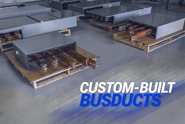 Custom-built Busducts