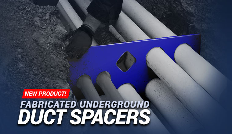 Underground Duct Spacers