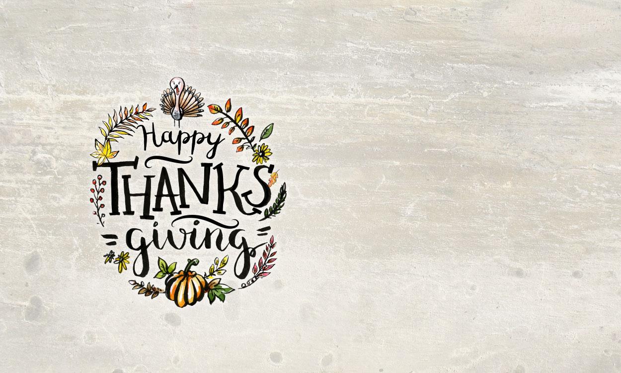 Happy Thanksgiving! We'll be closed Nov. 23-24.