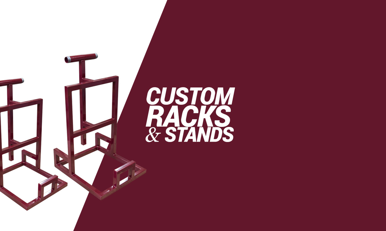Custom Metal Frames and Stands